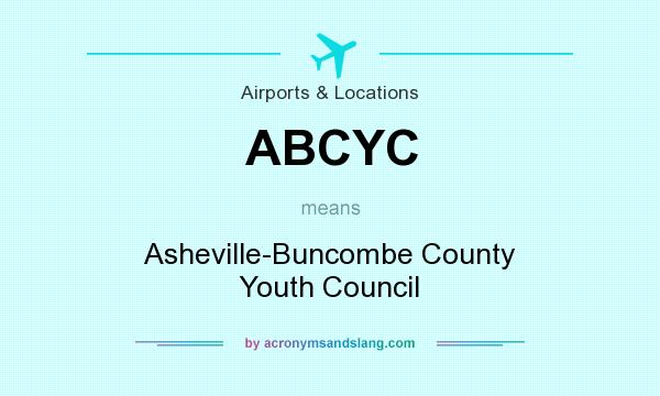 What does ABCYC mean? It stands for Asheville-Buncombe County Youth Council