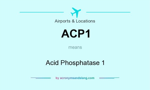 What does ACP1 mean? It stands for Acid Phosphatase 1