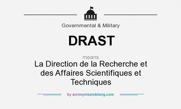What does DRAST mean? It stands for La Direction de la Recherche et des Affaires Scientifiques et Techniques