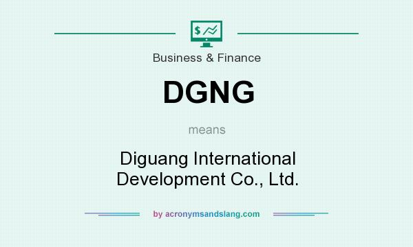 What does DGNG mean? It stands for Diguang International Development Co., Ltd.
