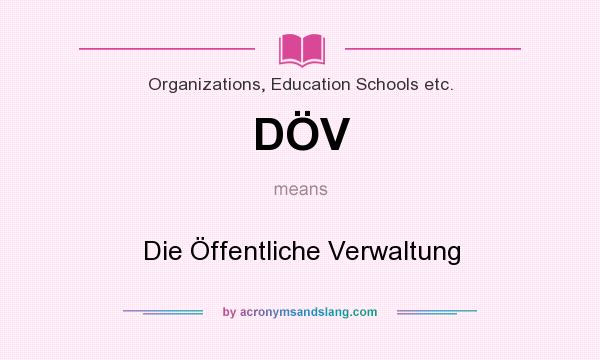 What does DÖV mean? It stands for Die Öffentliche Verwaltung