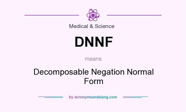 What does DNNF mean? - Definition of DNNF - DNNF stands for ...
