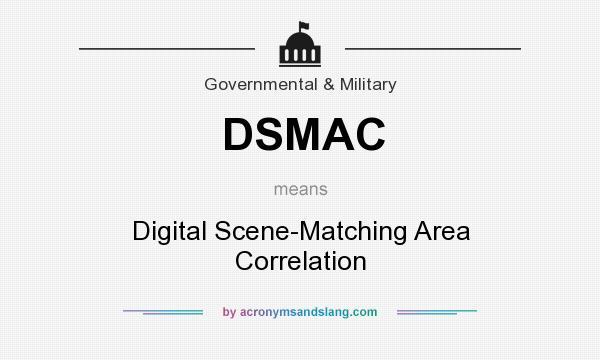 DSMAC - Digital Scene-Matching Area Correlation in