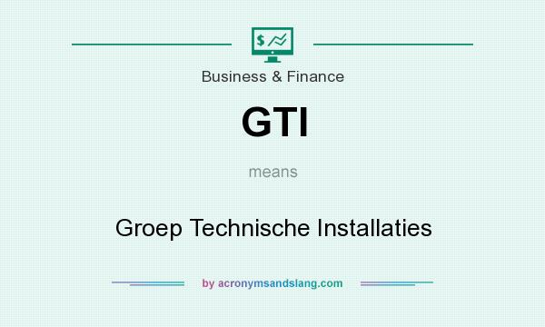 What Does Gti Stand For >> Gti Groep Technische Installaties In Business Finance By