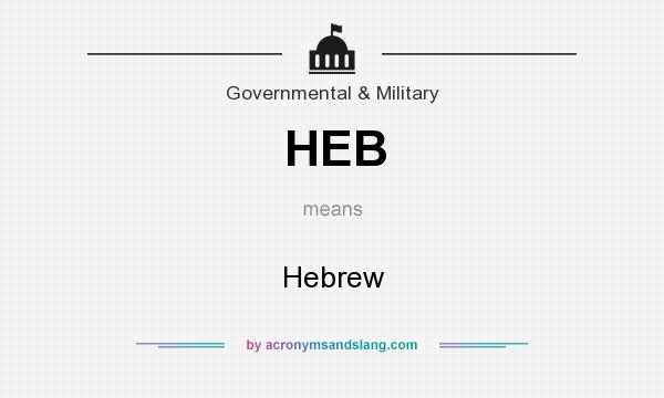 What does HEB mean? It stands for Hebrew