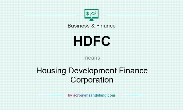 What does HDFC mean? It stands for Housing Development Finance Corporation