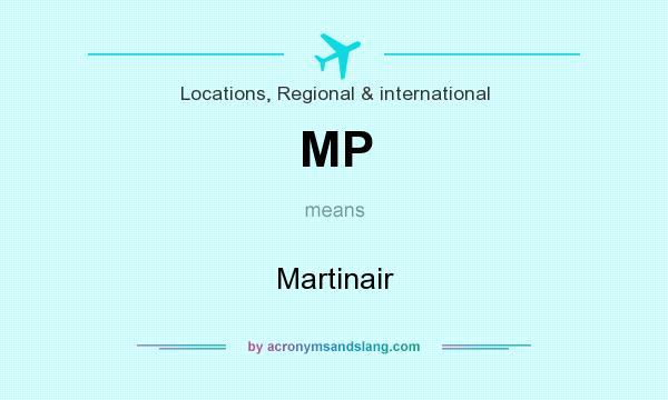 What does MP mean? It stands for Martinair