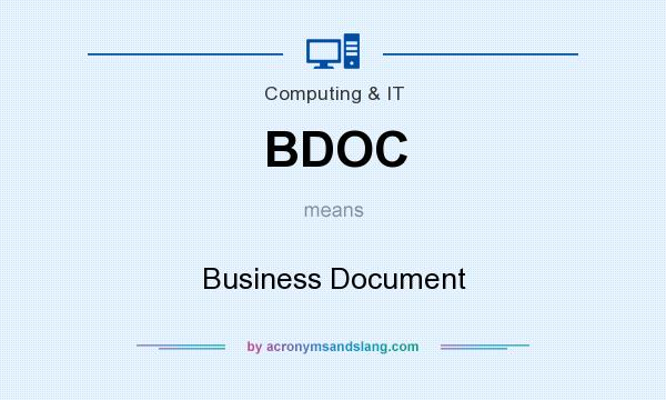 What does BDOC mean? It stands for Business Document
