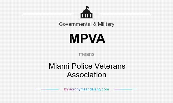 What does MPVA mean? It stands for Miami Police Veterans Association