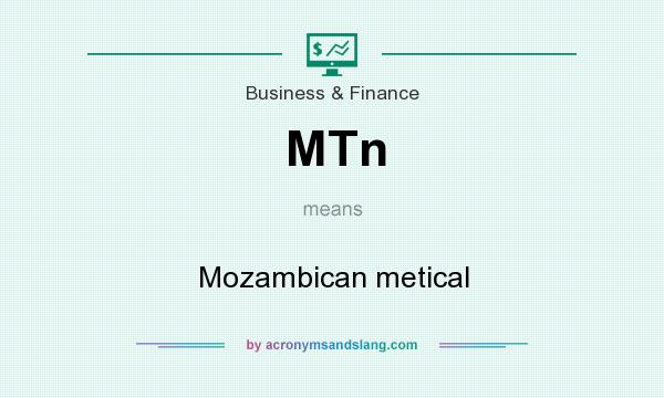What does MTn mean? It stands for Mozambican metical
