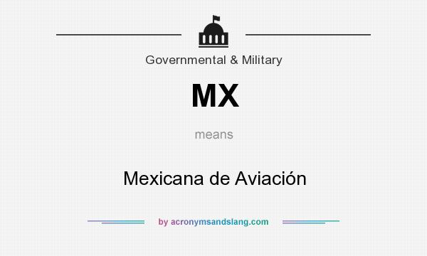 What does MX mean? It stands for Mexicana de Aviación