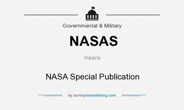 What does NASAS mean? It stands for NASA Special Publication