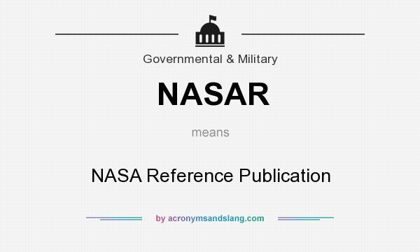 What does NASAR mean? It stands for NASA Reference Publication
