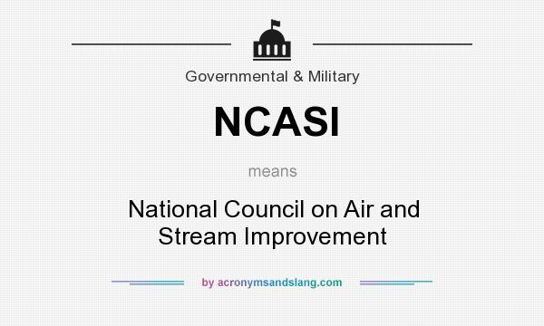 What does NCASI mean? It stands for National Council on Air and Stream Improvement