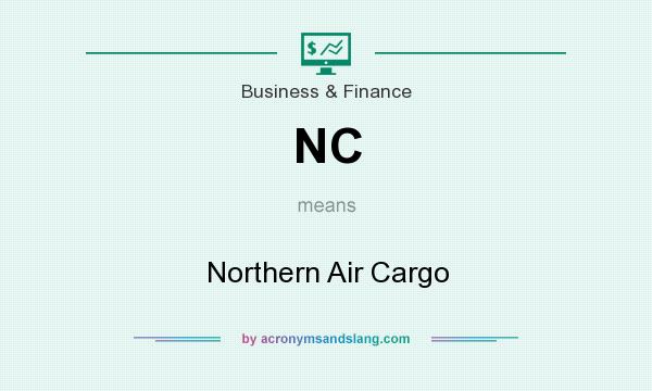 What does NC mean? It stands for Northern Air Cargo
