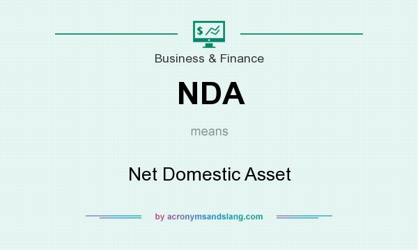 What does NDA mean? It stands for Net Domestic Asset
