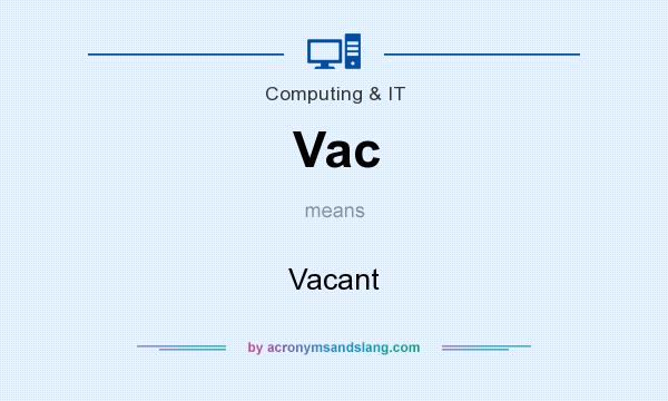What does Vac mean? It stands for Vacant