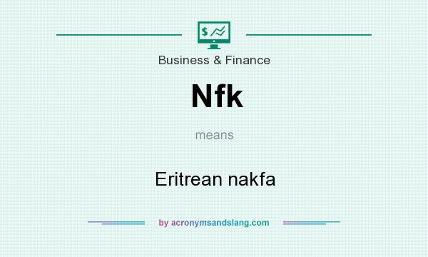What does Nfk mean? It stands for Eritrean nakfa