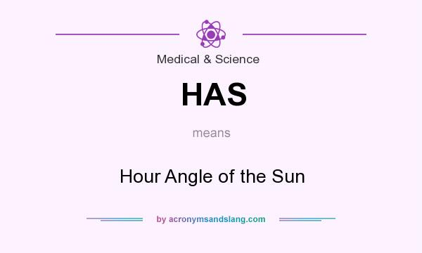 What does HAS mean? It stands for Hour Angle of the Sun