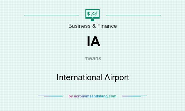 What does IA mean? It stands for International Airport