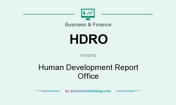 What does HDRO mean? It stands for Human Development Report Office