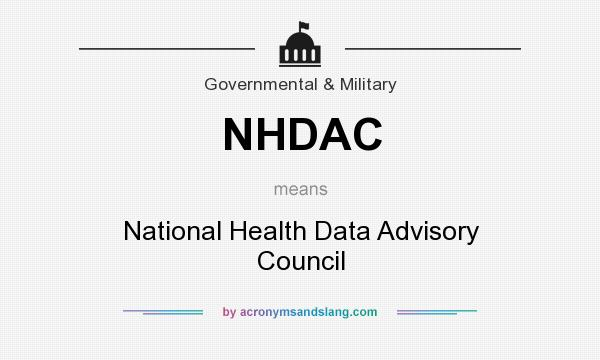 What does NHDAC mean? It stands for National Health Data Advisory Council