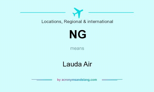 What does NG mean? It stands for Lauda Air