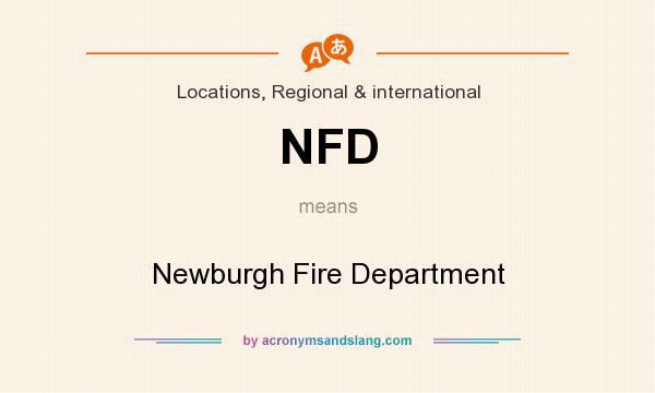 What does NFD mean? It stands for Newburgh Fire Department
