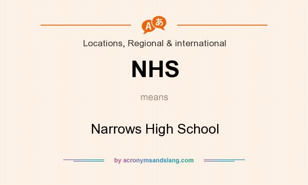 What does NHS mean? It stands for Narrows High School