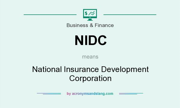 What does NIDC mean? It stands for National Insurance Development Corporation