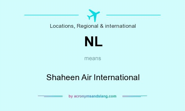 What does NL mean? It stands for Shaheen Air International