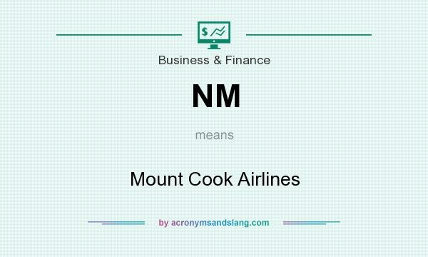 What does NM mean? It stands for Mount Cook Airlines