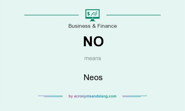 What does NO mean? It stands for Neos