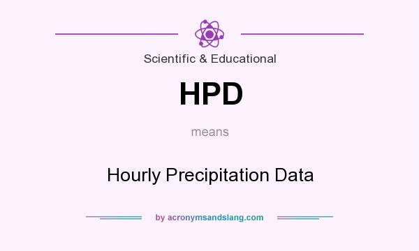 What does HPD mean? It stands for Hourly Precipitation Data