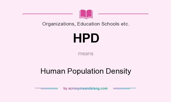 What does HPD mean? It stands for Human Population Density