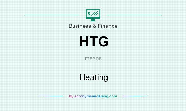 What does HTG mean? It stands for Heating