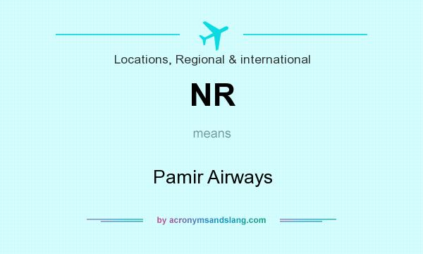 What does NR mean? It stands for Pamir Airways