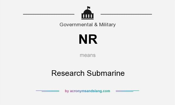 What does NR mean? It stands for Research Submarine