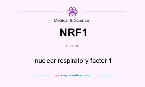 NRF1 - nuclear respiratory factor 1 in Medical & Science by ...