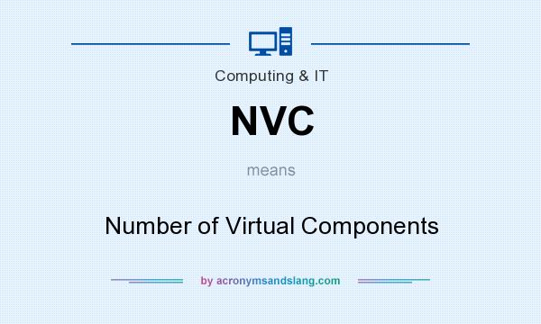 What does NVC mean? It stands for Number of Virtual Components