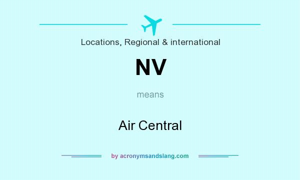 What does NV mean? It stands for Air Central