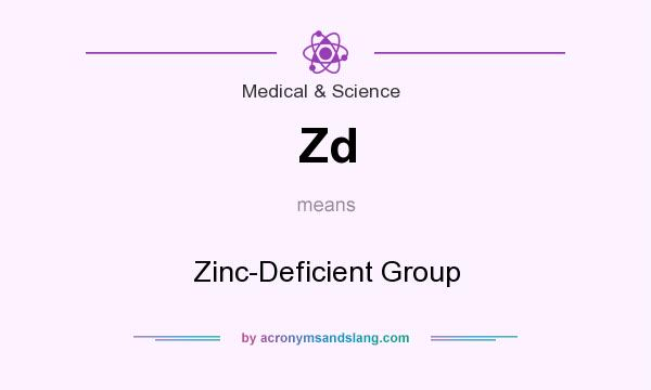What does Zd mean? It stands for Zinc-Deficient Group