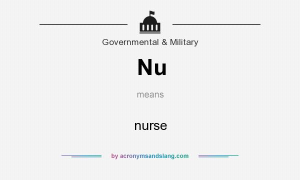 What does Nu mean? It stands for nurse