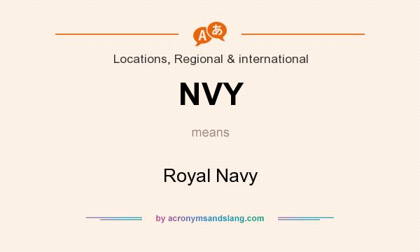 What does NVY mean? It stands for Royal Navy
