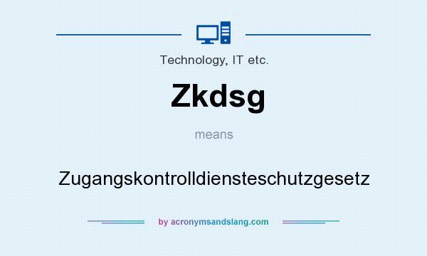 What does Zkdsg mean? It stands for Zugangskontrolldiensteschutzgesetz