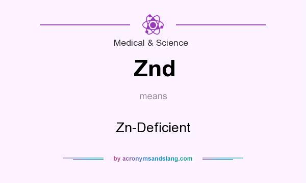 What does Znd mean? It stands for Zn-Deficient