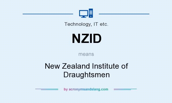 What does NZID mean? It stands for New Zealand Institute of Draughtsmen