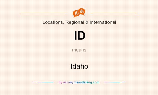 What does ID mean? It stands for Idaho