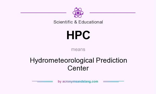 What does HPC mean? It stands for Hydrometeorological Prediction Center