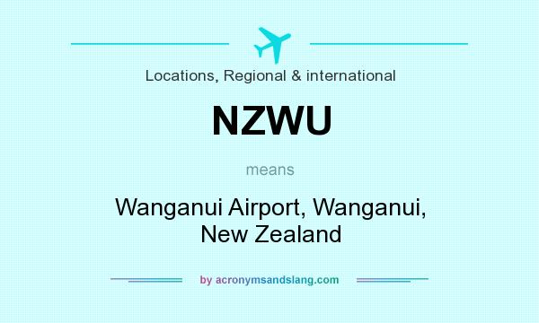 What does NZWU mean? It stands for Wanganui Airport, Wanganui, New Zealand